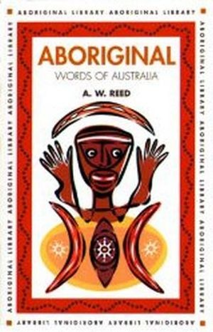 Image for Aboriginal Words of Australia : Aboriginal Library