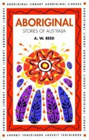 Image for Aboriginal Stories of Australia : Aboriginal Library