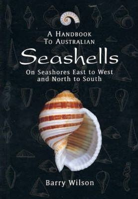 Image for A Handbook to Australian Seashells : On Seashores East to West and North to South
