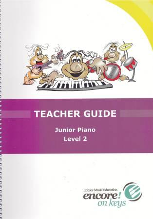 Image for Encore on Keys Teacher Guide Junior Piano Level 2