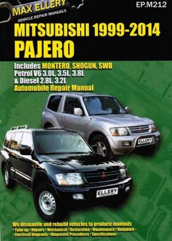 Image for Mitsubishi Pajero 1999 - 2014 Automotive Repair Manual covers Montero, Shogun, SWB Petrol V6 3.0L, 3.5L, 3.8L and Diesel 2.8L, 3.2L