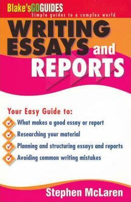 Image for Writing Essays and Repors : Blake's Go Guides