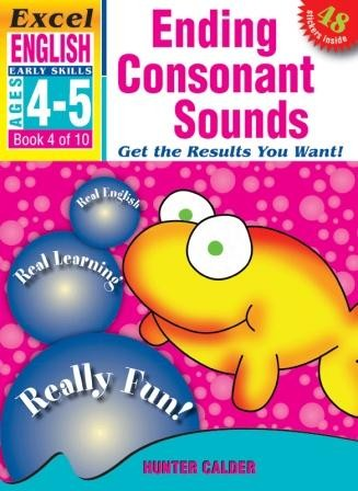 Image for Excel Early Skills : English : Ending Consonant Sounds (Ages 4-5) Book 4 of 10