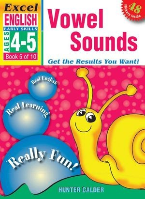 Image for Excel Early Skills : English : Vowel Sounds (Ages 4-5) Book 5 of 10