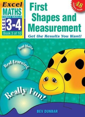 Image for Excel Early Skills : Maths : First Shapes and Measurement (Ages 3-4) Book 3 of 10