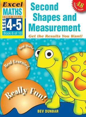 Image for Excel Early Skills : Maths : Second Shapes and Measurements (Ages 4-5) Book 6 of 10
