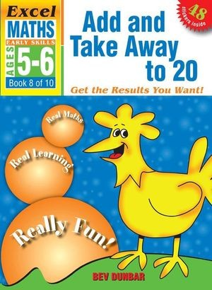 Image for Excel Early Skills : Maths : Add and Take Away to 20 (Ages 5-6) Book 8 of 10
