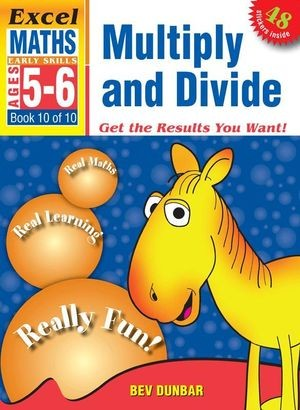 Image for Excel Early Skills : Maths : Multiply and Divide (Ages 5-6) Book 10 of 10