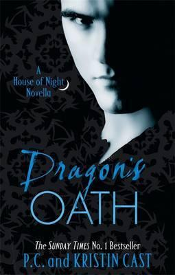 Image for Dragon's Oath : A House of Night Novella