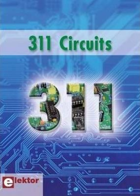 Image for 311 Circuits : Ideas Tips and Tricks from Elektor [used book]