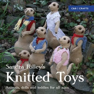 Image for Knitted Toys : Animals, dolls and teddies for all ages