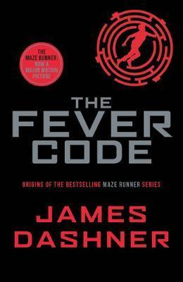 Image for The Fever Code #5 Maze Runner