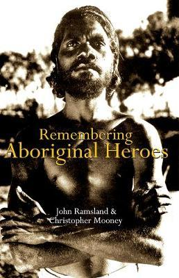 Image for Remembering Aboriginal Heroes