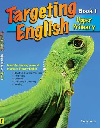 Image for Targeting English Upper Primary Student Book 1