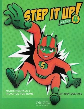 Image for Step it Up! Maths Year 4 Green - Maths Mentals and Practice for Home