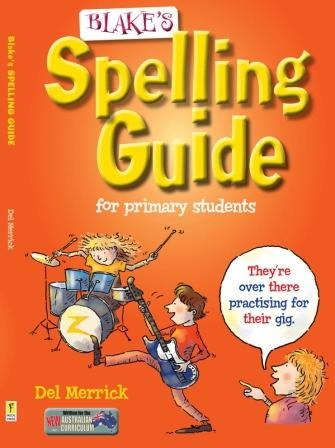 Image for Blake's Spelling Guide for Primary Students