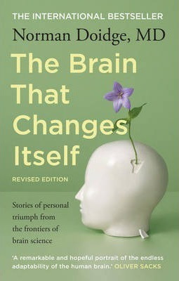 Image for The Brain that Changes Itself : Stories of personal triumph from the frontiers of brain science