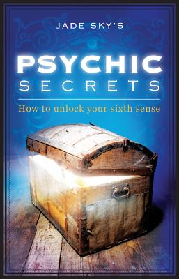 Image for Psychic Secrets : How to Unlock Your Sixth Sense