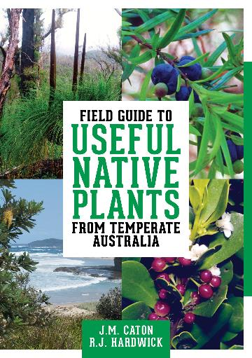 Image for Field Guide to Useful Native Plants from Temperate Australia :