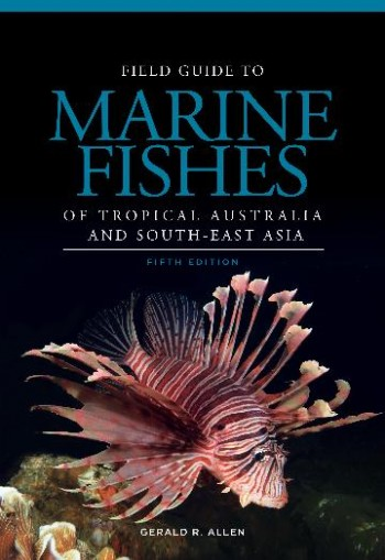 Image for Field Guide to Marine Fishes of Tropical Australia and South-East Asia