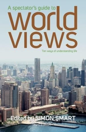 Image for A Spectator's Guide to World Views 3rd Edition
