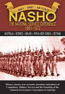 Image for Nasho - The National Service Experience 1951-72