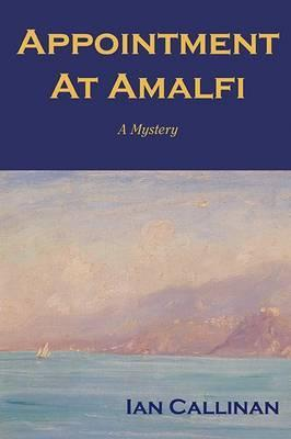 Image for Appointment at Amalfi : A Murder Mystery