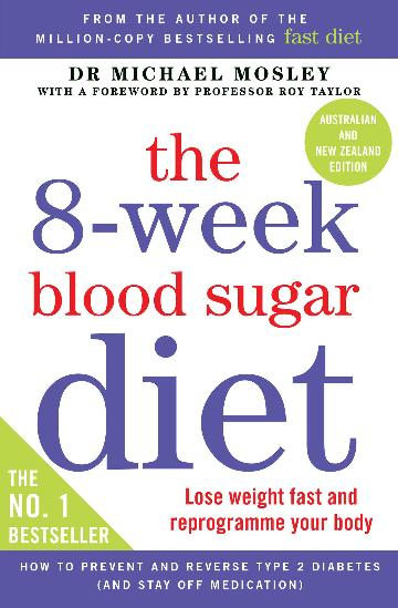 Image for The 8-Week Blood Sugar Diet : Lose Weight Fast and Reprogram Your Body for Life