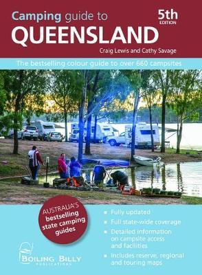 Image for Camping Guide to Queensland [Fifth Edition] The bestselling colour guide to over 660 campsites