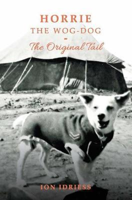 Image for Horrie The Wog-Dog : The Original Tail
