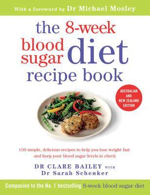 Image for The 8-Week Blood Sugar Diet Recipe Book : Australian and New Zealand Edition