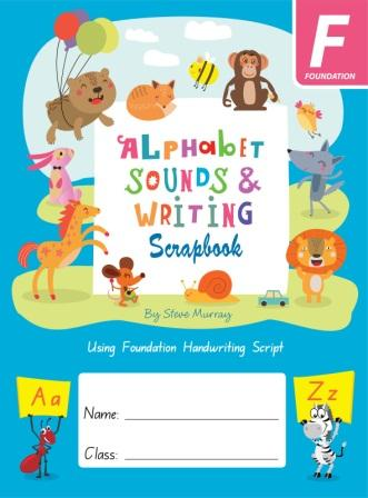 Image for Alphabet Sounds and Writing Scrapbook F Foundation : using Foundation Handwriting Script