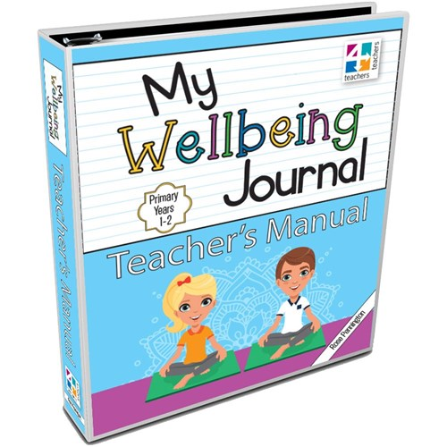 Image for My Wellbeing Journal Teacher's Manual : Primary Years 1-2