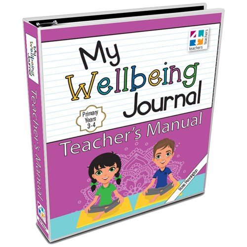Image for My Wellbeing Journal Teacher's Manual : Primary Years 3-4