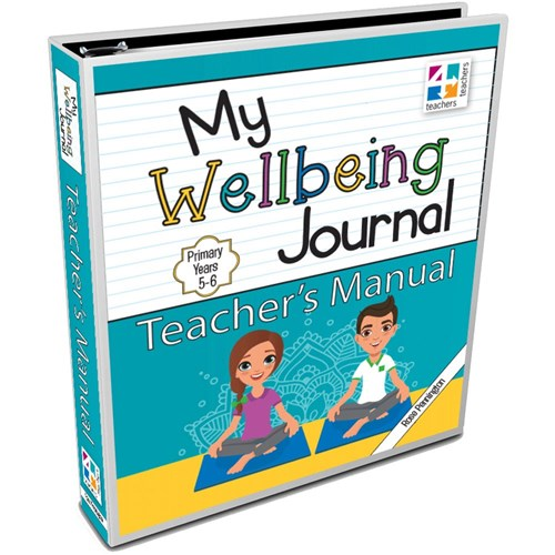 Image for My Wellbeing Journal Teacher's Manual : Primary Years 5-6