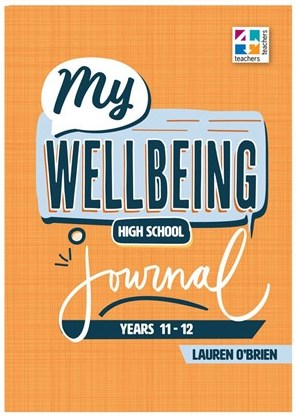 Image for My Wellbeing Journal High School Years 11-12