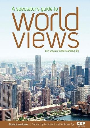 Image for A Spectator's Guide to World Views Student handbook