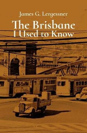 Image for The Brisbane I Used to Know