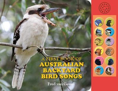 Image for A First Book of Australian Backyard Bird Songs *** Temporarily Out of Stock***  Reprinting in March/April 2020