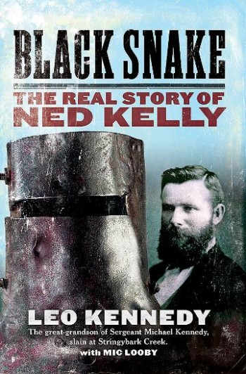 Image for Black Snake : The Real Story of Ned Kelly