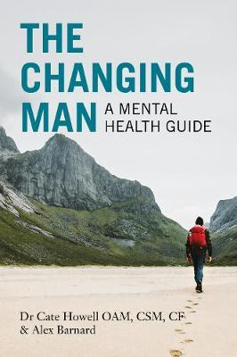 Image for The Changing Man : A Mental Health Guide