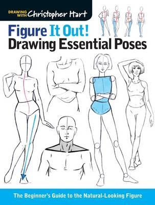 Image for Figure It Out! Drawing Essential Poses : The Beginner's Guide to the Natural-Looking Figure