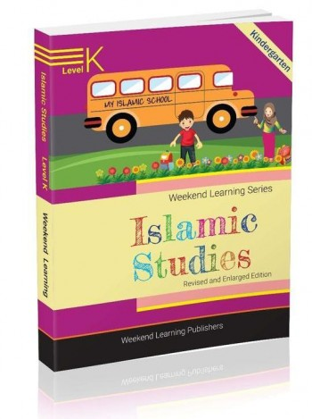 Image for Islamic Studies Level K Kindergarten (Revised and Enlarged Edition)