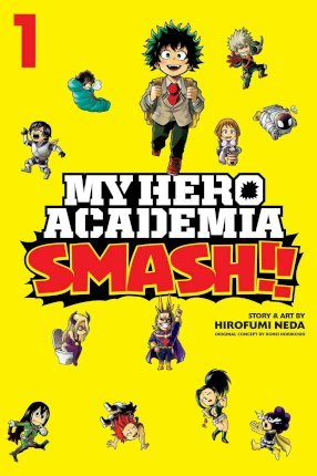 Image for My Hero Academia : Smash!! Volume 1