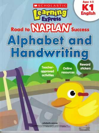 Image for Learning Express NAPLAN : Alphabet and Handwriting K1 (Ages 4-5) English