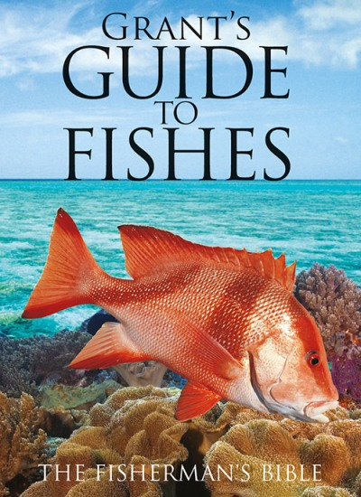Image for Grant's Guide to Fishes 12th Edition The Fisherman's Bible