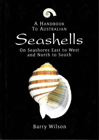 Image for A Handbook to Australian Seashells: On Seashores East to West and North to South *** Currently Unavailable ***