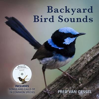 Image for Backyard Bird Sounds with CD: Includes Songs and Calls of 74 Common Species