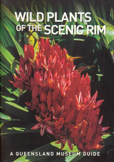 Image for Wild Plants of the Scenic Rim: A Queensland Museum Pocket Wild Guide