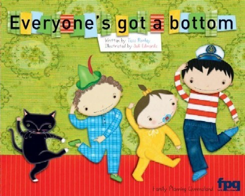 Image for Everyone's got a bottom # Child Protection Book